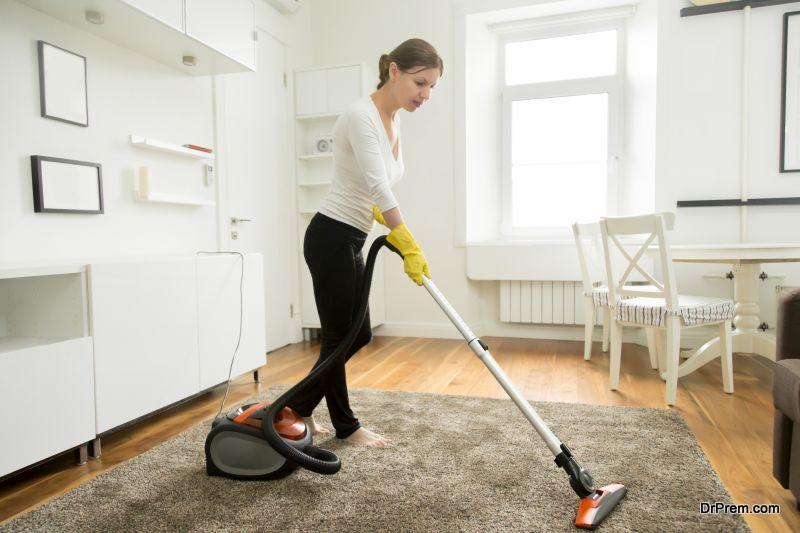 Keep the house clean